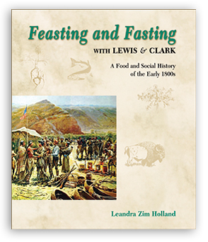 Feasting and Fasting with Lewis and Clark align=