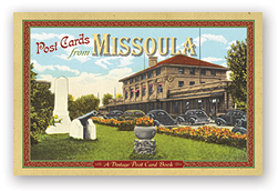 Post Cards from Missoula align=