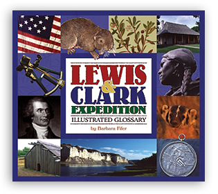 Lewis & Clark Expedition Illustrated Glossary align=