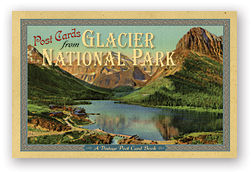 Post Cards from Glacier National Park align=