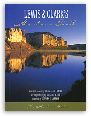 Lewis and Clark's Montana Trail align=