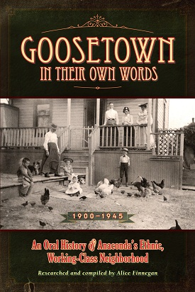Goosetown In Their Own Words align=
