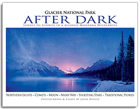 Glacier National Park After Dark align=