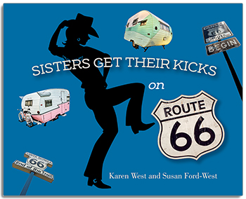 Sisters Get Their Kicks on Route 66 align=