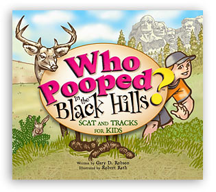 Who Pooped in the Black Hills? align=