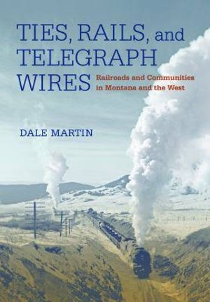 Ties, Rails, and Telegraph Wires  align=