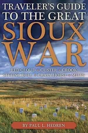 Traveler's Guide to the Great Sioux War align=