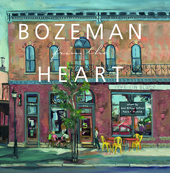 Bozeman from the Heart align=