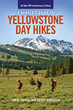 A Ranger's Guide to Yellowstone Day Hikes align=