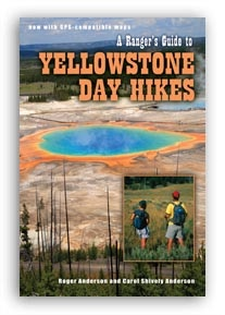 A Ranger's Guide to Yellowstone Day Hikes, Updated Edition align=